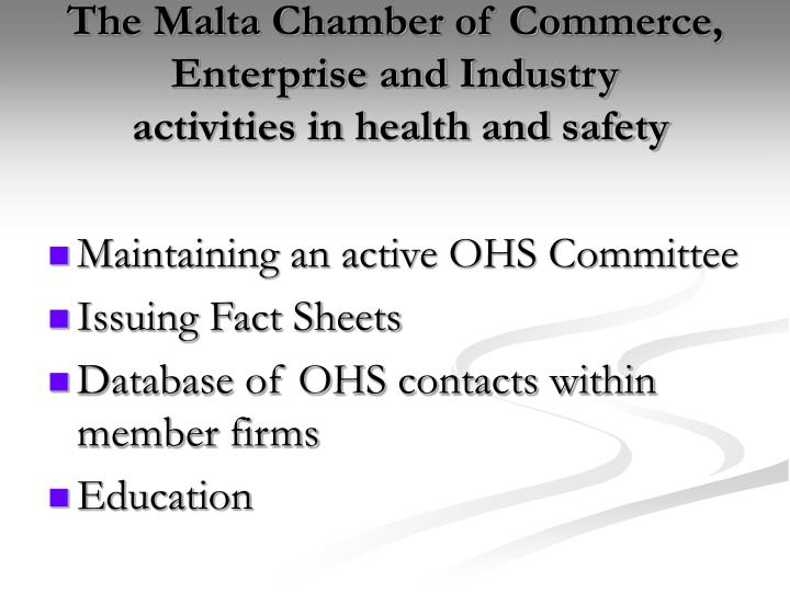 The malta chamber of commerce enterprise and industry activities in health and safety