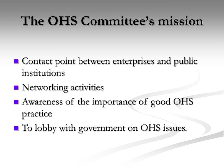 The ohs committee s mission