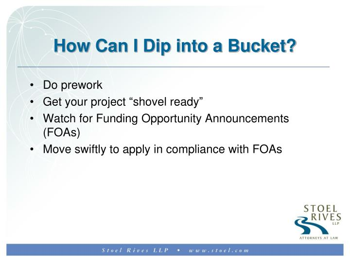 How Can I Dip into a Bucket?