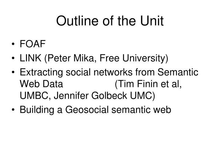 Outline of the unit