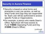 security in aurora finance