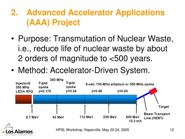 Advanced Accelerator Applications (AAA) Project