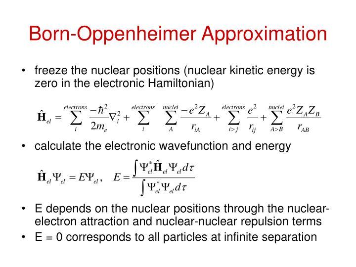 Born-Oppenheimer Approximation