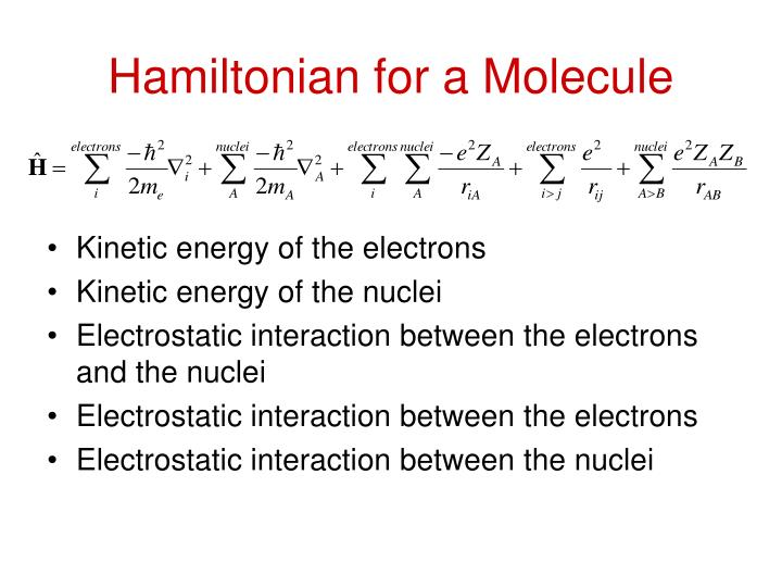 Hamiltonian for a Molecule