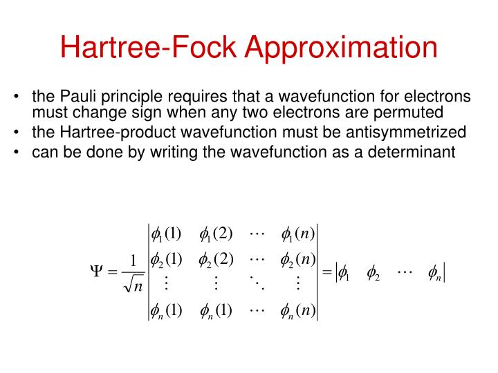 Hartree-Fock Approximation