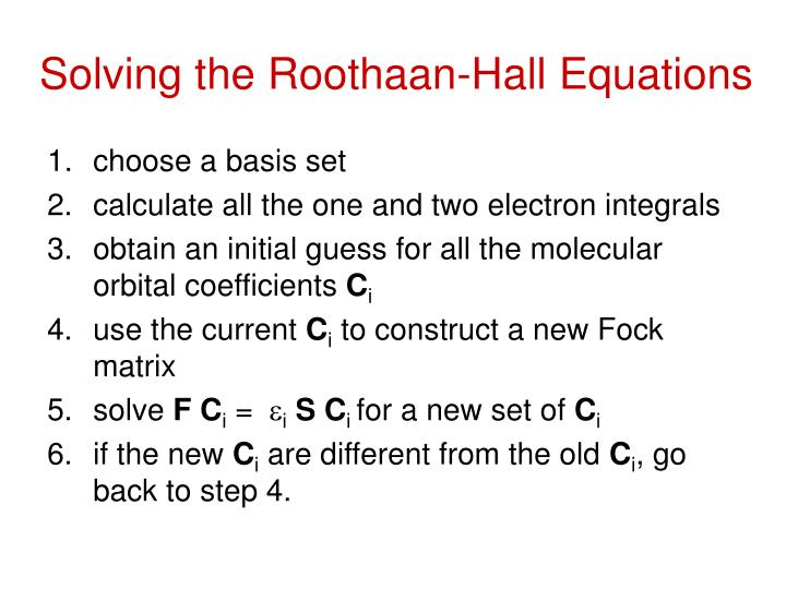 Solving the Roothaan-Hall Equations