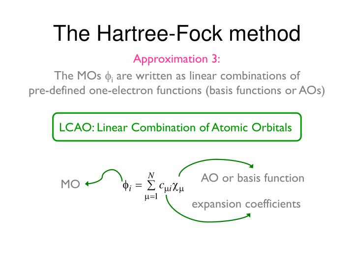 LCAO: Linear Combination of Atomic Orbitals