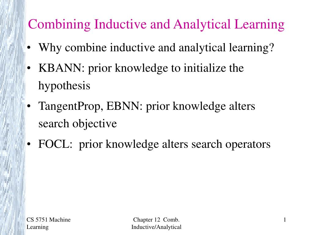 Analytical Learning ppt - combining inductive and analytical learning powerpoint