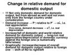 change in relative demand for domestic output
