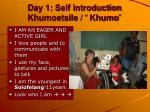 day 1 self introduction khumoetsile khumo