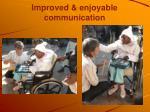 improved enjoyable communication
