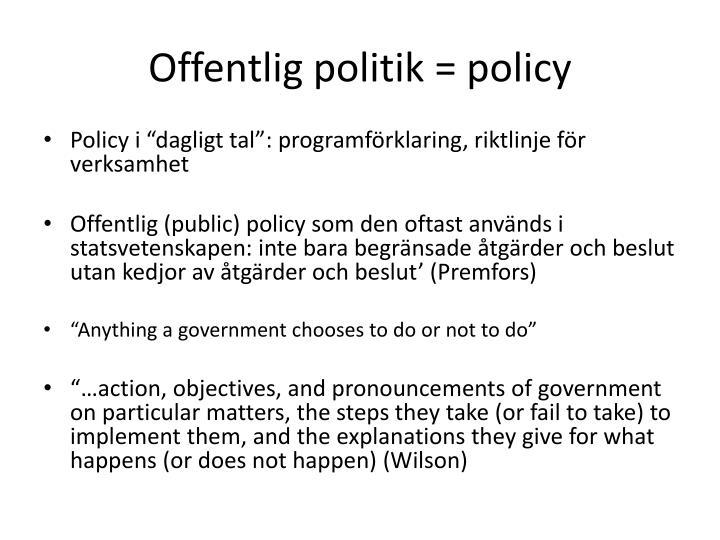Offentlig politik policy