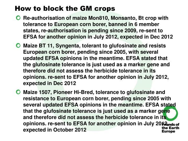 How to block the GM crops