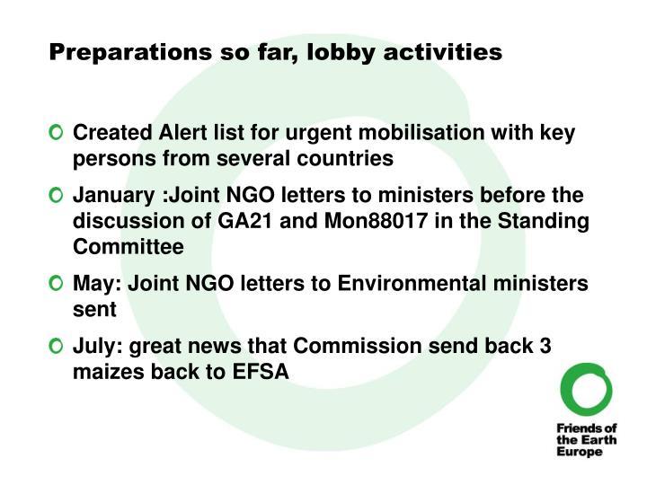 Preparations so far, lobby activities