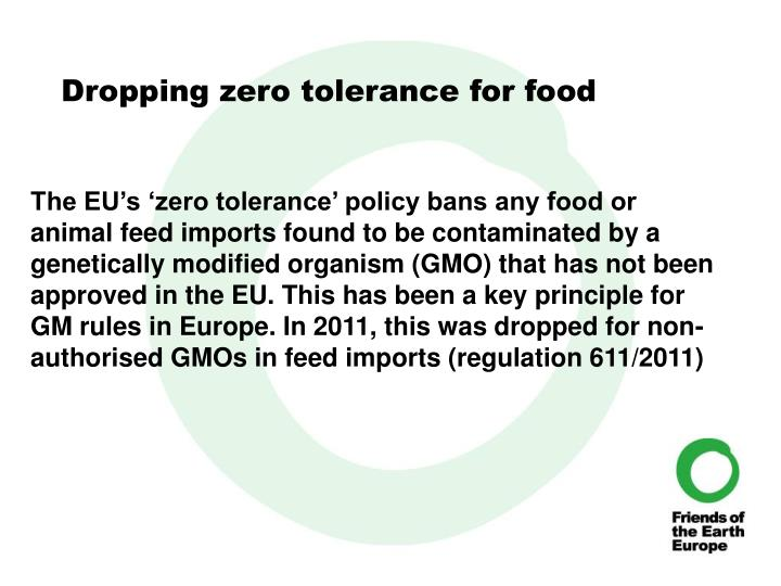 Dropping zero tolerance for food