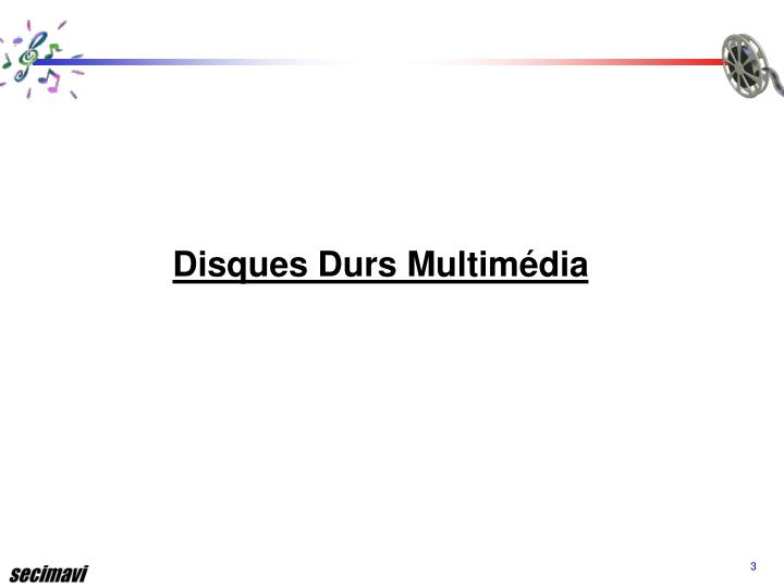 Disques Durs Multimédia