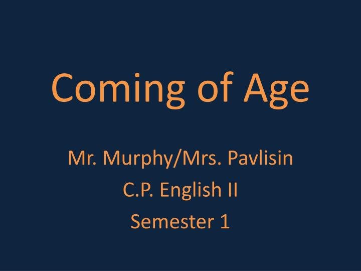 coming of age n.