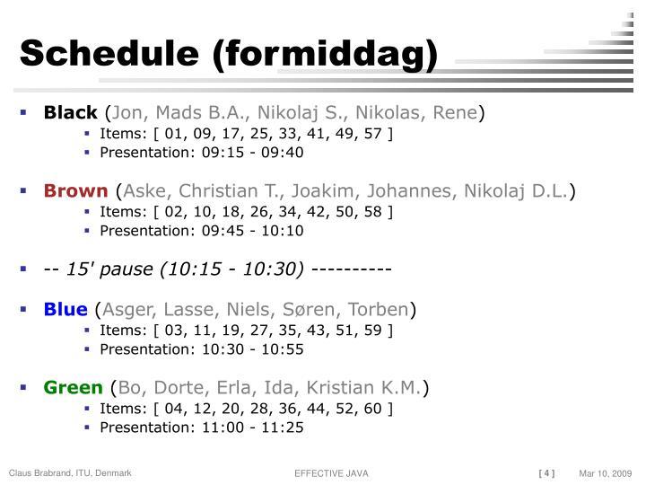 Schedule (formiddag)