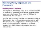 monetary policy objectives and framework1