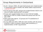 group requirements in switzerland
