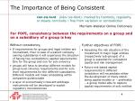 the importance of being consistent