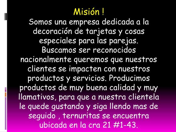 Misión !