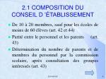 2 1 composition du conseil d tablissement