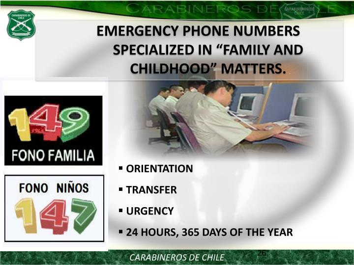 """EMERGENCY PHONE NUMBERS SPECIALIZED IN """"FAMILY AND CHILDHOOD"""" MATTERS."""