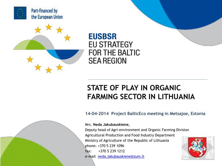 state of play in organic farming sector in lithuania n.