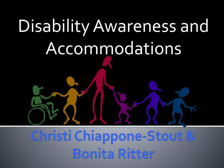 disability awareness and accommodations n.