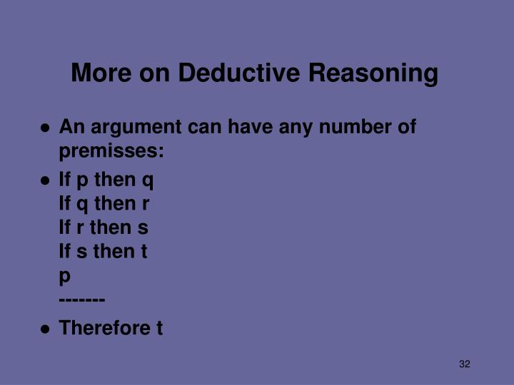 More on Deductive Reasoning