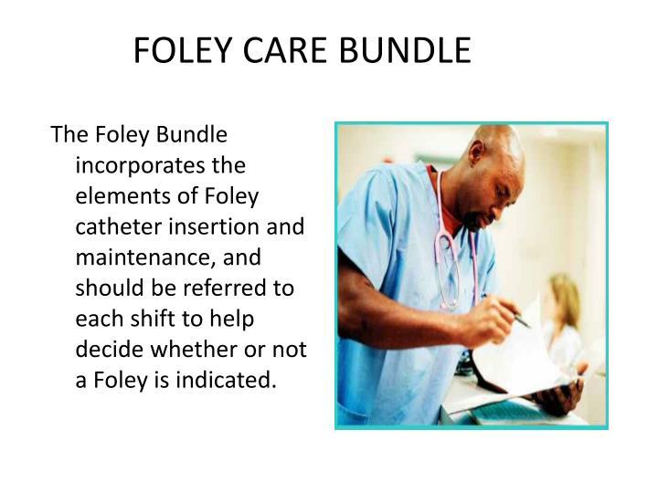 FOLEY CARE BUNDLE