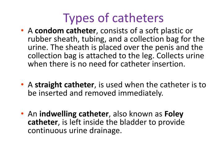 Types of catheters
