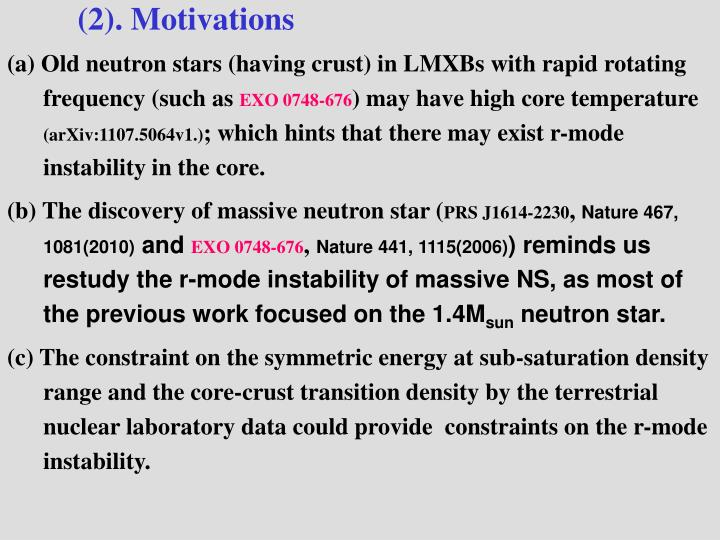 (a) Old neutron stars (having crust) in LMXBs with rapid rotating frequency (such as