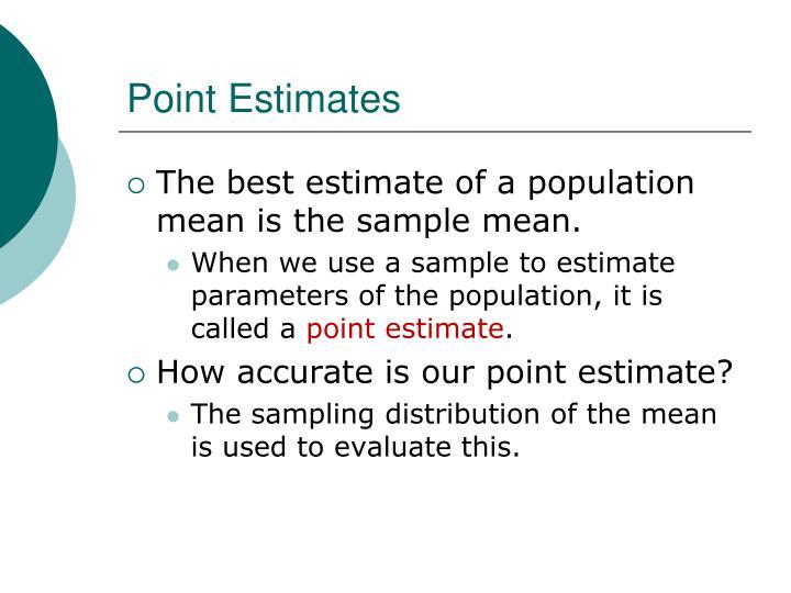 Point estimates