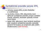syntaktick pravidla jazyka xml