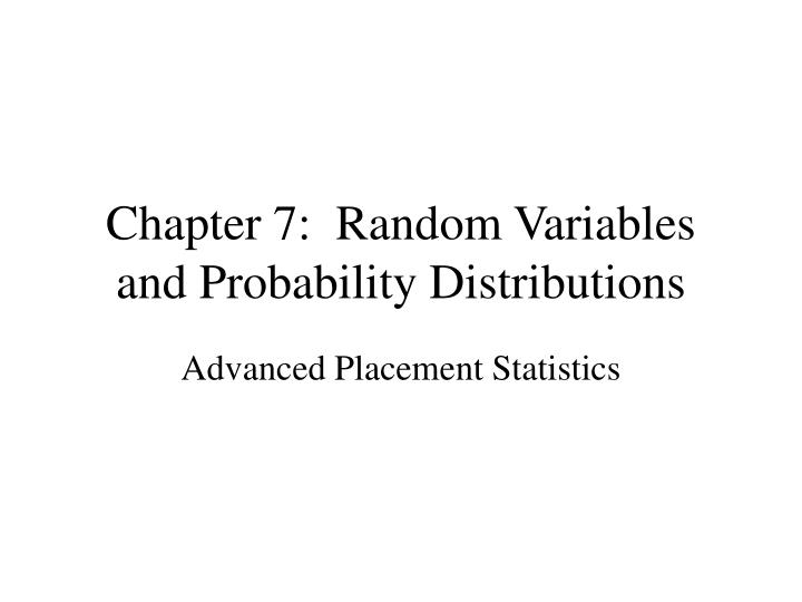 chapter 7 random variables and probability distributions n.