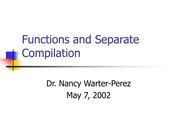 functions and separate compilation n.