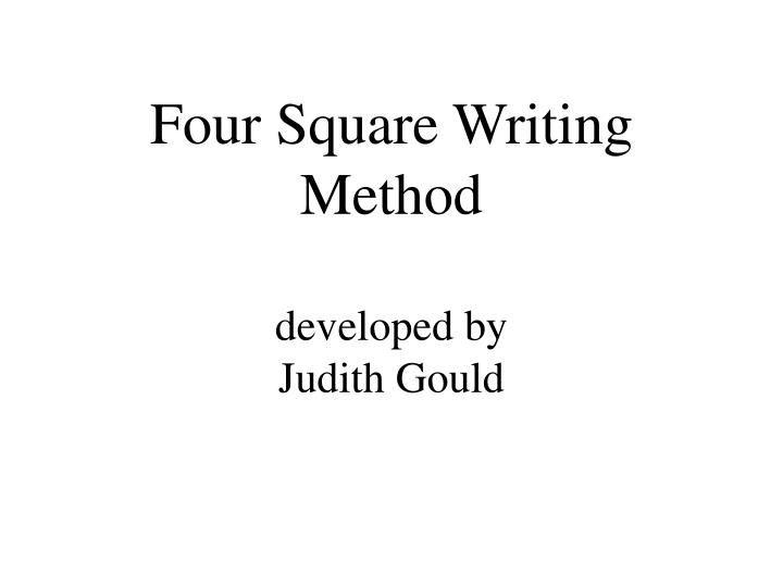 four square writing method developed by judith gould n.