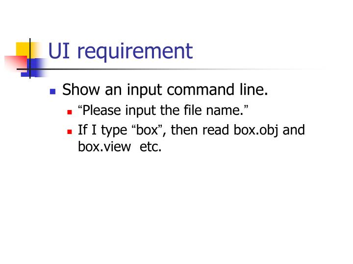 UI requirement