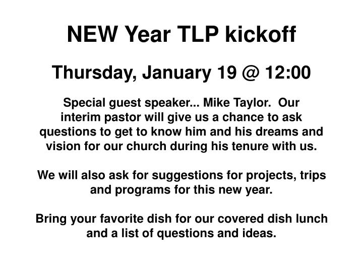 NEW Year TLP kickoff