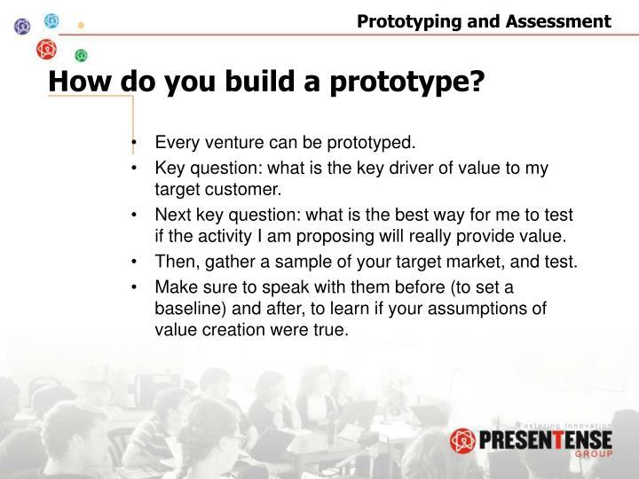How do you build a prototype?