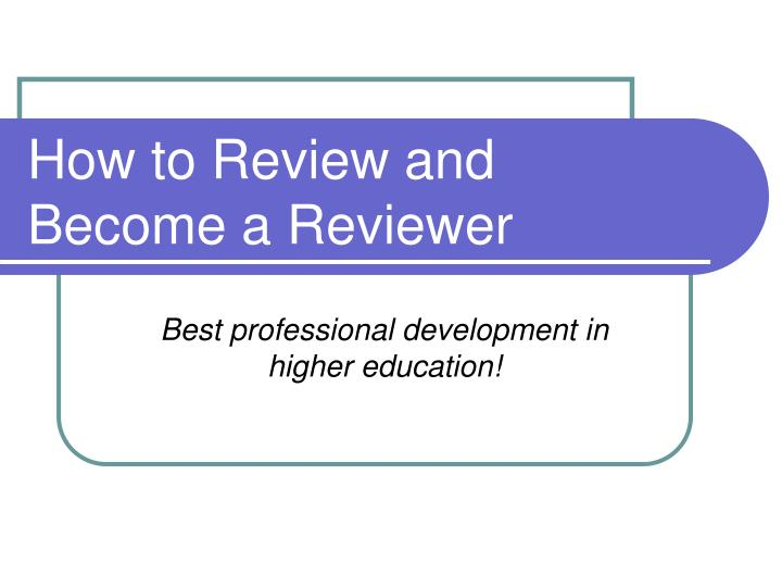 how to review and become a reviewer n.