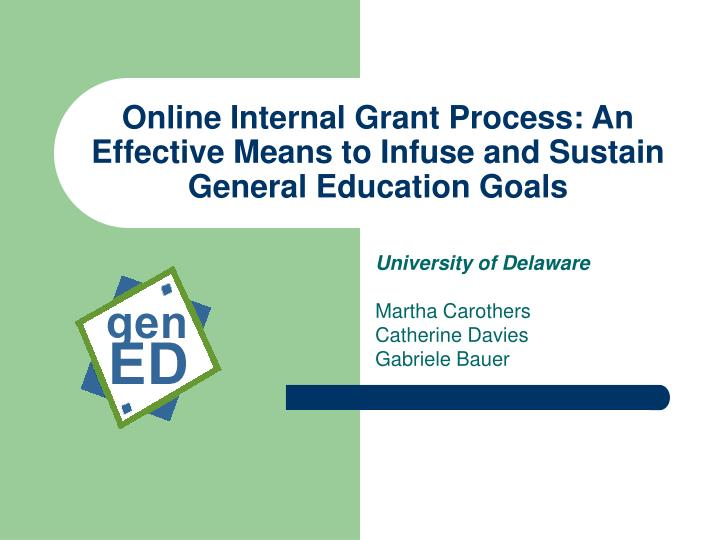 online internal grant process an effective means to infuse and sustain general education goals