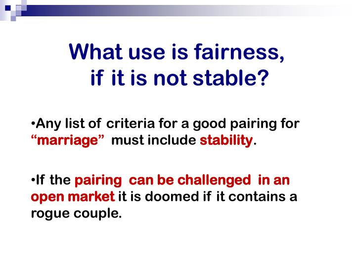 What use is fairness,
