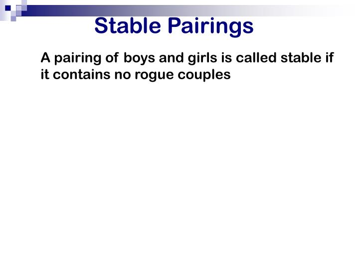 Stable Pairings