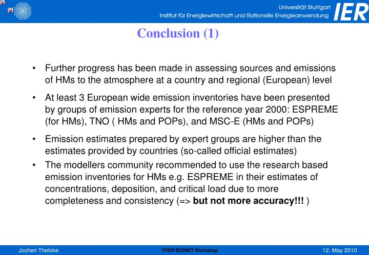 Further progress has been made in assessing sources and emissions of HMs to the atmosphere at a country and regional (European) level