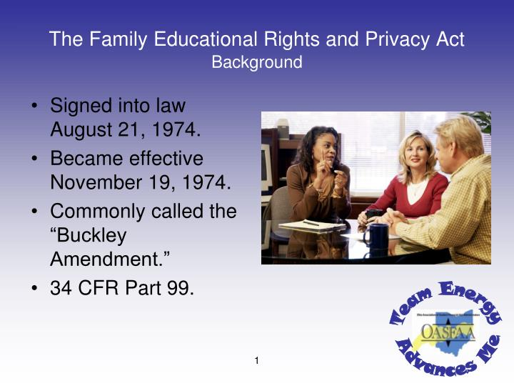 The family educational rights and privacy act background