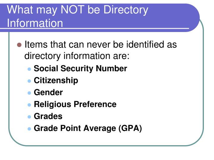 What may NOT be Directory Information