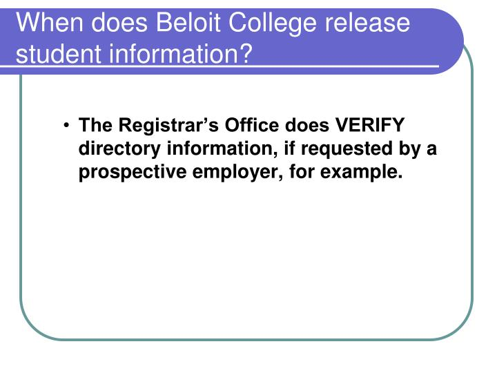 When does Beloit College release student information?